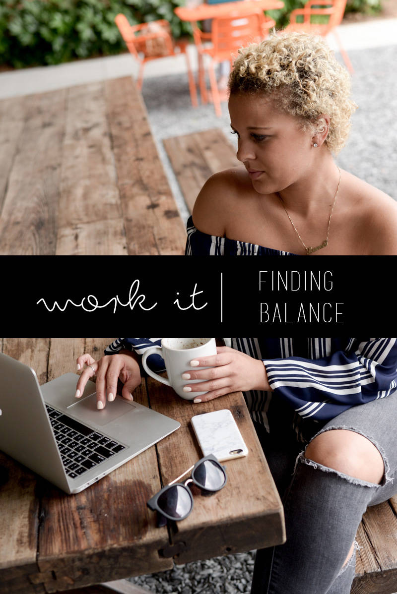 Work It | How to Find Balance