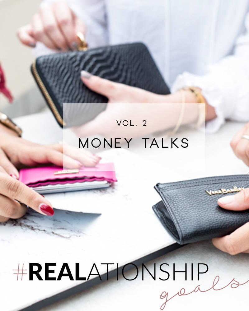 #REALationship Goals   Money Talks