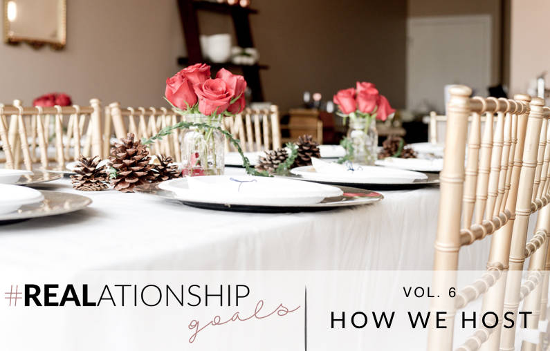 #REALationshipGoals | Hosting for the Holidays