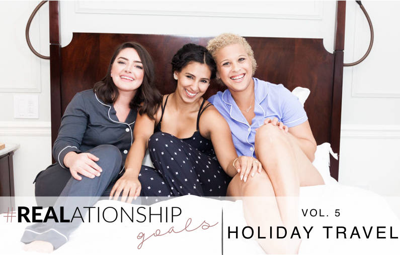 #REALationshipGoals | How to Handle the Holidays